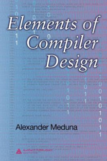 Elements of Compiler Design av Alexander Meduna (Innbundet)
