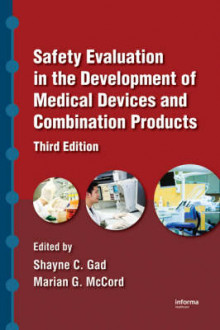Safety Evaluation in the Development of Medical Devices and Combination Products av Shayne C. Gad og Marian G. McCord (Innbundet)