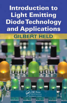 Introduction to Light Emitting Diode Technology and Applications av Gilbert Held (Innbundet)