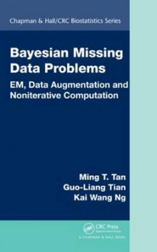 Bayesian Missing Data Problems av Ming T. Tan, Guo-Liang Tian og Kai Wang Ng (Innbundet)