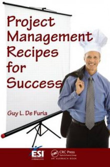 Project Management Recipes for Success av Guy L. De Furia (Heftet)