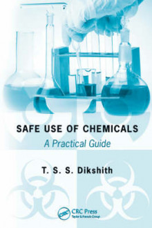 Safe Use of Chemicals av T. S. S. Dikshith (Innbundet)