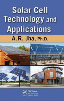 Solar Cell Technology and Applications av A. R. Jha (Innbundet)