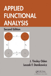 Applied Functional Analysis av J. Tinsley Oden og Leszek Demkowicz (Innbundet)