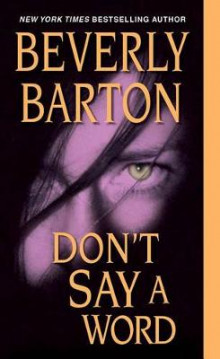 Don't Say a Word av Beverly Barton (Heftet)