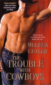 The Trouble with Cowboys av Melissa Cutler (Heftet)