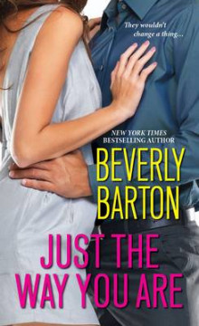 Just The Way You Are av Beverly Barton (Heftet)