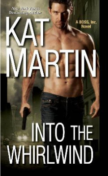 Into the Whirlwind av Kat Martin (Heftet)