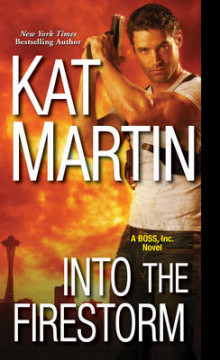Into The Firestorm av Kat Martin (Heftet)