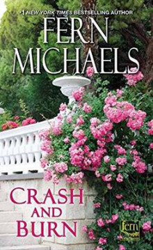 Crash and Burn av Fern Michaels (Heftet)