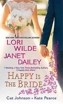Happy Is The Bride av Lori Wilde og Jane Dailey (Heftet)