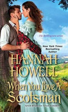 When You Love A Scotsman av Hannah Howell (Heftet)