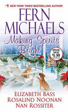 Making Spirits Bright av Fern Michaels og Elizabeth Bass (Heftet)