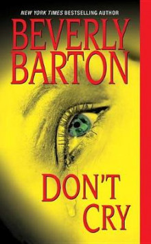 Don't Cry av Beverly Barton (Heftet)