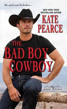 The Bad Boy Cowboy av Kate Pearce (Heftet)