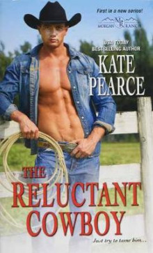 The Reluctant Cowboy av Kate Pearce (Heftet)