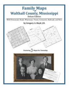 Family Maps of Walthall County, Mississippi av Gregory a Boyd J D (Heftet)