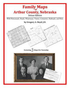 Family Maps of Arthur County, Nebraska av Gregory a Boyd J D (Heftet)