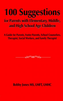 100 Suggestions for Parents with Elementary, Middle, and High School Age Children av Bobby Jones (Heftet)