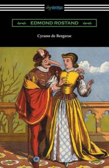 Cyrano de Bergerac (Translated by Gladys Thomas and Mary F. Guillemard with an Introduction by W. P. Trent) av Edmond Rostand (Heftet)