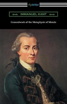Groundwork of the Metaphysic of Morals (Translated by Thomas Kingsmill Abbott) av Immanuel Kant (Heftet)