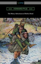 The Merry Adventures of Robin Hood (Illustrated) av Howard Pyle (Heftet)
