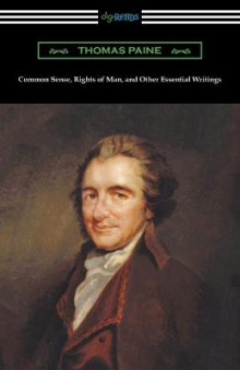 Common Sense, Rights of Man, and Other Essential Writings of Thomas Paine av Thomas Paine (Heftet)