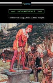 The Story of King Arthur and His Knights (Illustrated) av Howard Pyle (Heftet)