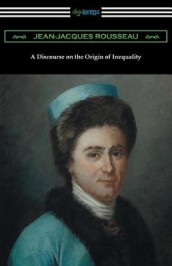 A Discourse on the Origin of Inequality (Translated by G. D. H. Cole) av Jean-Jacques Rousseau (Heftet)