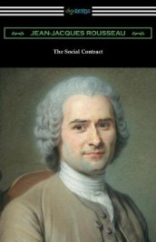 The Social Contract (Translated by G. D. H. Cole with an Introduction by Edward L. Walter) av Jean-Jacques Rousseau (Heftet)