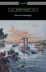 Omslag - Life on the Mississippi