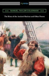 The Rime of the Ancient Mariner and Other Poems av Samuel Taylor Coleridge (Heftet)