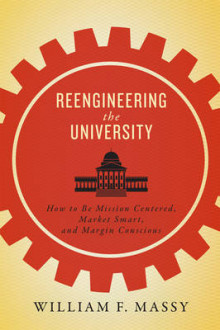 Reengineering the University av William F. Massy (Innbundet)