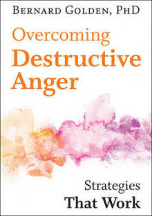 Overcoming Destructive Anger av Bernard Golden (Heftet)