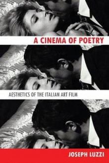 A Cinema of Poetry av Joseph Luzzi (Heftet)
