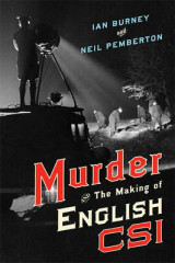 Omslag - Murder and the Making of English CSI