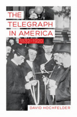 Omslag - The Telegraph in America, 1832-1920