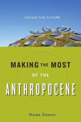 Omslag - Making the Most of the Anthropocene