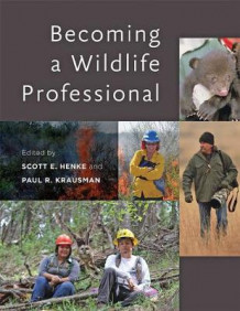 Becoming a Wildlife Professional (Heftet)