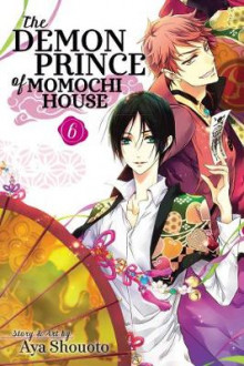 The Demon Prince of Momochi House: Volume 6 av Aya Shouoto (Heftet)