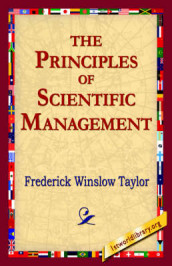 The Principles of Scientific Management av Frederick Winslow Taylor (Heftet)