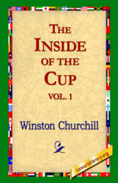 The Inside of the Cup Vol 1. av Sir Winston S Churchill (Innbundet)