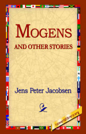 Mogens and Other Stories av J P Jacobsen og Jens Peter Jacobsen (Innbundet)