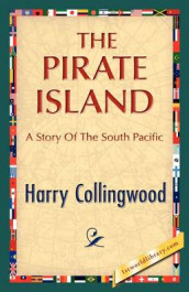 The Pirate Island av Harry Collingwood (Innbundet)