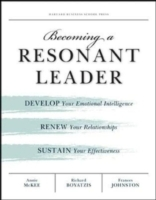 Becoming a Resonant Leader av Richard E. Boyatzis, Fran Johnston og Annie McKee (Heftet)