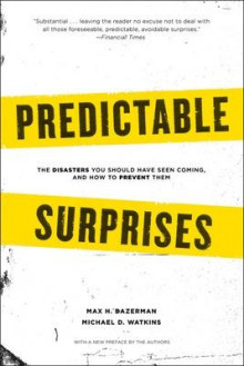 Predictable Surprises av Max H. Bazerman og Michael D. Watkins (Heftet)
