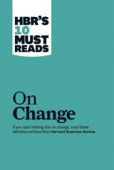 Omslag - HBR's 10 Must Reads on Change Management (Including Featured Article