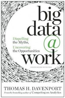 Big Data at Work av Thomas H. Davenport (Innbundet)