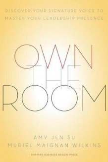 Own the Room av Amy Jen Su og Muriel Maignan Wilkins (Innbundet)