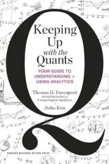 Keeping Up with the Quants av Thomas H. Davenport og Jin-Ho Kim (Innbundet)